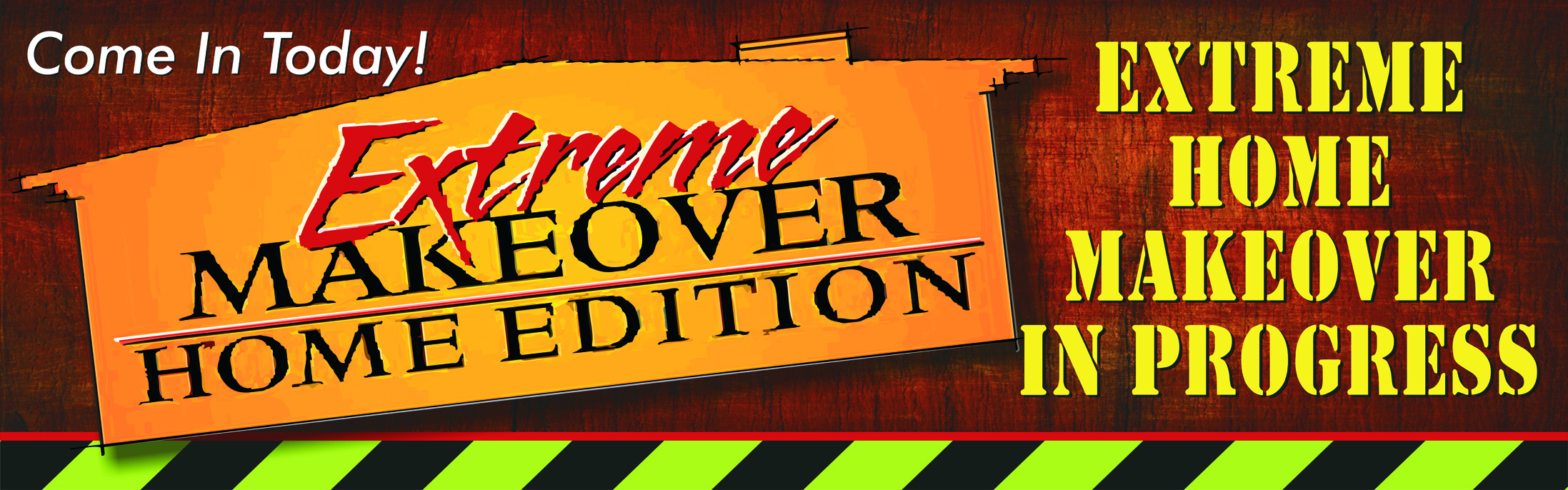 Las vegas banner factory for Extreme home makeover designers
